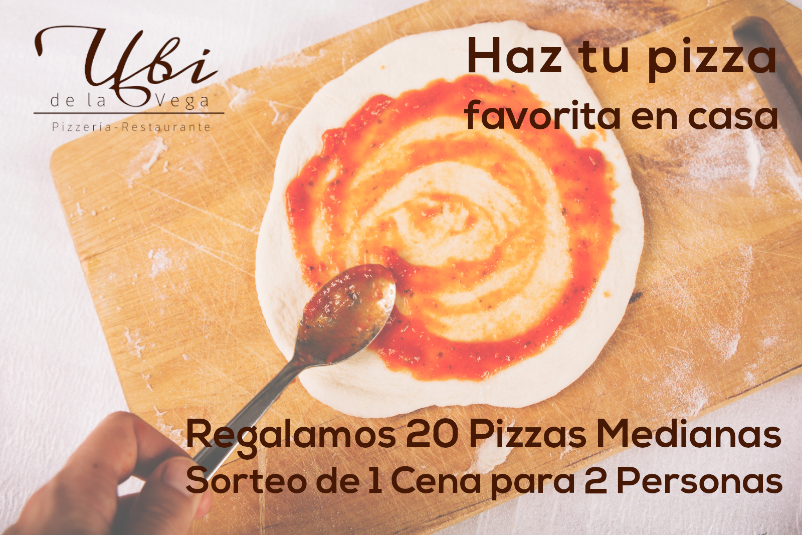 Haz tu pizza en casa. Regalamos 20 pizzas medianas. Sorteo de 1 cena para 2 personas